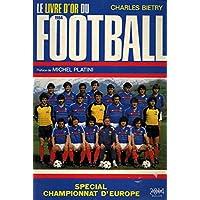 Le livre d'or du football 1984
