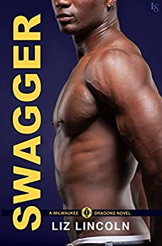 Swagger: A Milwaukee Dragons Novel by [Lincoln, Liz]