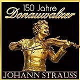 150 Jahre - Donauwalzer