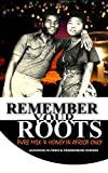 Remember Your Roots: The Milk and Honey in Africa only (English Edition)