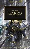 Garro (The Horus Heresy t. 42) (French Edition)