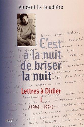 C'est à la nuit de briser la nuit : Lettres à Didier Tome 1 (1964-1974) 22