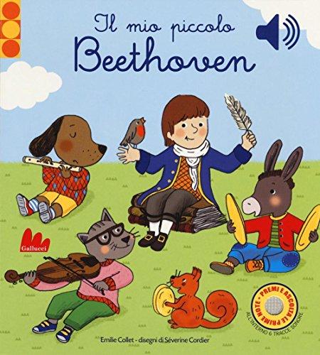 Il mio piccolo Beethoven. Libro sonoro
