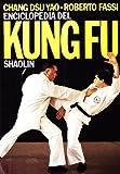 Enciclopedia del kung fu Shaolin: 1