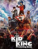 The Kid Who Would Be King Coloring Book: Great 2019 Coloring Book Unofficial King Arthur Coloring  Book with Exclusive Images