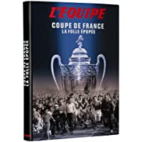 Coupe de France - La folle épopée