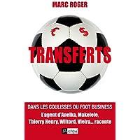 Transferts – Dans les coulisses du foot business [CRITIQUE]
