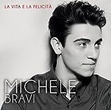 La Vita E La Felicita by Michele Bravi
