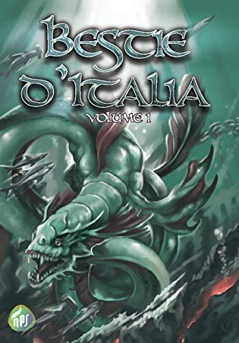 Bestie d'Italia - volume 1 di [vari, Autori]