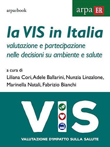 La VIS in Italia: Valutazione e partecipazione nelle decisioni su ambiente e salute