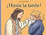 HASTA LA TARDE -Rustica- (CORIMBO CASTILLAN)