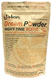 SAVE £6.50!! Hion Dream Powder - THE WORLD'S FIRST PURE NIGHT-TIME SUPERFOOD ✸ 14 outstanding pure & effective ingredients designed to infuse the body & mind helping you sleep deeply, preparing you for tomorrow – NO ADDED CHEMICALS – Sleep well and wake up refreshed, recharged and ready to tackle the day!!