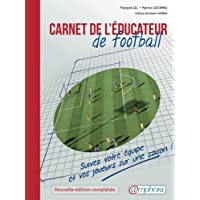 Carnet de l'Educateur de Football - Edition actualisée