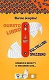 Questo libro è un coltellino svizzero! Romanzi e serie tv insegnano che...