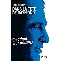 Dans la tete de Raymond