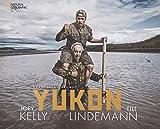 Bildband Yukon: Mein gehasster Freund. Joey Kelly und Till Lindemann fahren im Kanu auf dem Yukon...