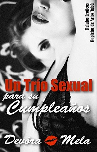 Un Trío Sexual para su Cumpleaños de Devora Mela