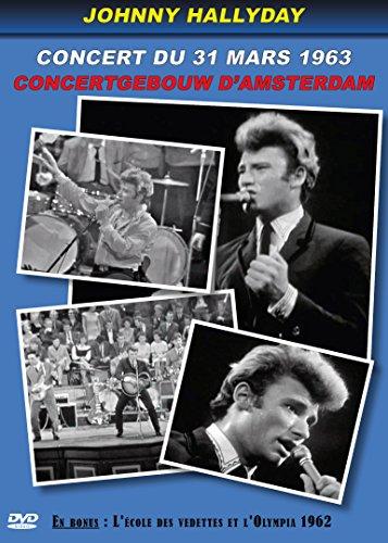 Johnny-Hallyday-Concert-du-31-mars-1963-au-Concertgebouw-d-Amsterdam-En-bonus-extraits-de-lmission-Lcole-des-vedettes-et-chansons-en-live--LOlympia-en-1962