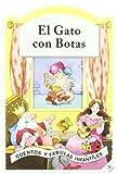 Gato Con Botas, El (Cuentos y Fábulas Infantiles)