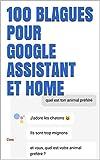 100 blagues pour google assistant et home