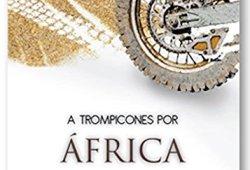 A Trompicones Por África leer libros online gratis en español