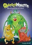 Quatschmonster - Monstergeschichten für Erstleser