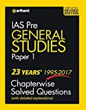 23 Year's Chapterwise Solved Questions General Studies Paper I