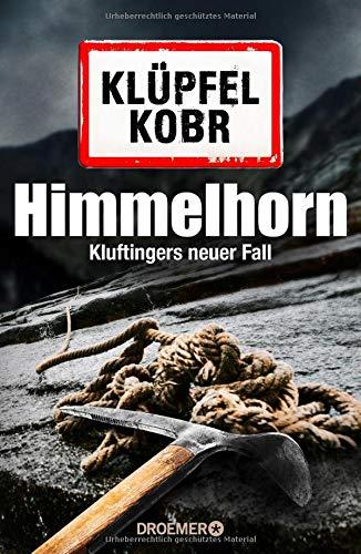 Himmelhorn: Kluftingers neuer Fall (Kommissar Kluftinger, Band 9)