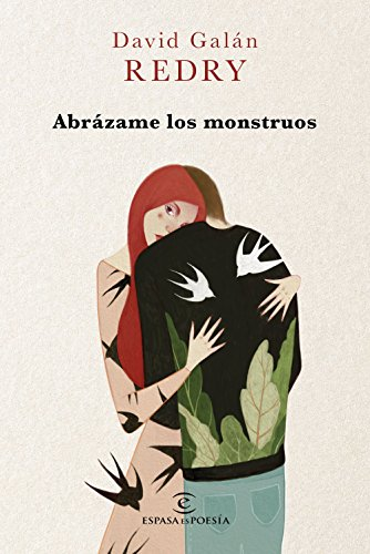 Abrázame los monstruos (ESPASAesPOESÍA)