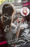 Sixteen & Half: Stories inspired from life and inspiring life! (Coffee Reads Book 1)