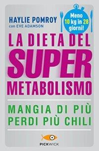 Risultati immagini per La Dieta del Super Metabolismo