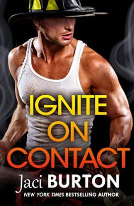 Ignite on Contact: Brotherhood By Fire by [Burton, Jaci]