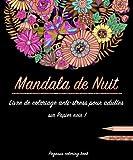 Livre de coloriage pour adulte: Mandala de Nuit