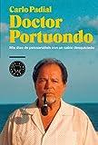 Doctor Portuondo: Mis días de psicoanálisis con un sabio desquiciado