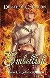 Embellish: Brave Little Tailor Retold (Romance a Medieval Fairytale)