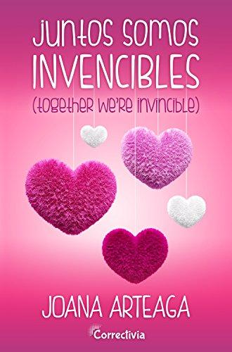 Juntos somos invencibles de Joana Arteaga