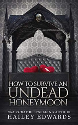 How to Survive an Undead Honeymoon (The Beginner's Guide to Necromancy Book 8) by [Edwards, Hailey]
