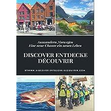 Discover Entdecke Découvrir Auswandern Norwegen: Eine neue Chance ein neues Leben (www.discover-entdecke-decouvrir.com 87)