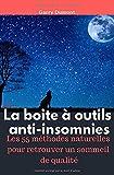 La boite à outils anti-insomnies: Les...