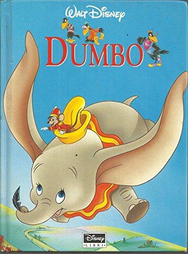 Walt Disney: Dumbo, I° Ed. Disney Libri 1998 (Collana Disneyana)