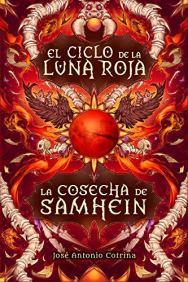 La cosecha de Samhein de José Antonio Cotrina