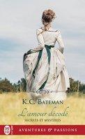 Secrets et mystères (Tome 2) - L'amour décodé par [Bateman, K.C.]
