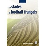 Stades du football francais (les)