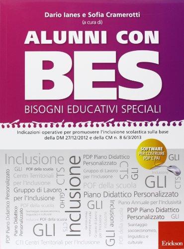 Alunni con BES-Bisogni Educativi Speciali. Indicazioni operative per promuovere l'inclusione...