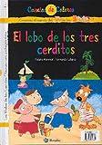 Los tres cerditos y el lobo / El lobo de los tres cerditos (Castellano - A Partir De 3 Años - Cuentos - Cuentos De Colores)