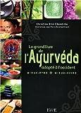 Le grand livre de l'Ayurveda adapté à...