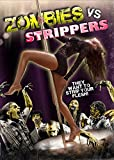 Zombies vs Strippers Ultimate Collector's Edition DVD