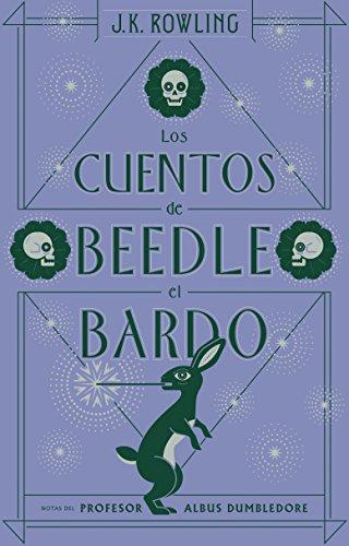 CUENTOS DE BEEDLE EL BARDO (Nva. Ed) (Un libro de la biblioteca de Hogwarts)