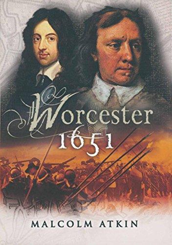 Worcestor 1651 (Battleground Britain 1642 - 1651) Kindle Edition
