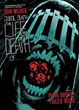 Judge Death: The Life and Death Of... (Judge Dredd)